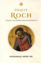 Święty Roch i święci od spraw beznadziejnych