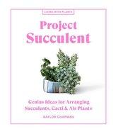 Project Succulent