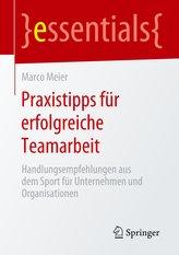 Praxistipps für erfolgreiche Teamarbeit