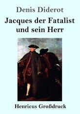 Jacques der Fatalist und sein Herr (Großdruck)