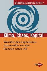 Klima, Chaos, Kapital
