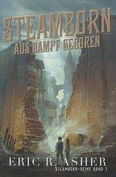 Steamborn - Aus Dampf geboren
