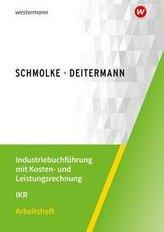 Industriebuchführung mit Kosten- und Leistungsrechnung - IKR.