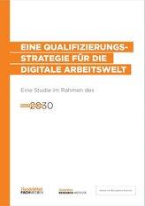 Eine Qualifizierungsstrategie für die digitale Arbeitswelt