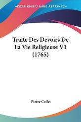 Traite Des Devoirs De La Vie Religieuse V1 (1765)