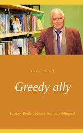 Greedy ally
