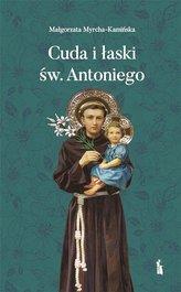 Cuda i łaski św. Antoniego