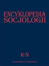 Encyklopedia socjologii T.2 K-N