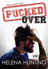Pucked T.3 Pucked Over