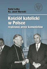 Kościół katolicki w Polsce rządzonej przez..