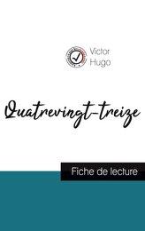 Quatrevingt-treize de Victor Hugo (fiche de lecture et analyse complète de l\'oeuvre)