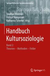 Handbuch Kultursoziologie. Bd.2