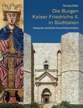Die Burgen Kaiser Friedrichs II. in Süditalien