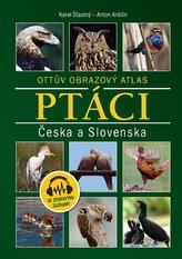Ptáci Česka a Slovenska - Ottův obrazový atlas