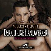 Der gierige Handwerker | Erotische Geschichte Audio CD