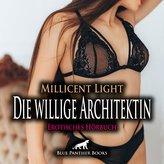 Die willige Architektin | Erotische Geschichte Audio CD
