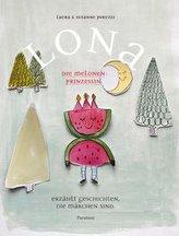 LONA, die Melonenprinzessin