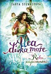 Alea - dívka moře: Řeka zapomnění