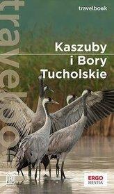 Kaszuby i Bory Tucholskie. Travelbook. w.2