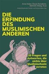 Die Erfindung des muslimischen Anderen