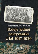 Dzieje jednej partyzantki z lat 1917-1920