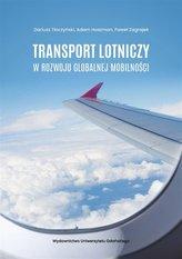 Transport lotniczy w rozwoju globalnej mobilności