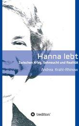 Hanna lebt - Zwischen Krieg, Sehnsucht und Realität