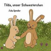 Tilda, unser Schwesterchen