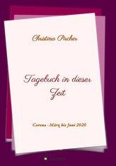Tagebuch in dieser Zeit