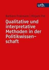 Qualitative und interpretative Methoden in der Politikwissenschaft
