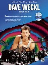 Ultimate Play-Along Drum Trax Dave Weckl, Level 1, Vol 2: Jam with Seven Stylistic Dave Weckl Tracks, Book & 2 CDs [With 2 CD\'s]