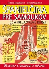 Španielčina pre samoukov a pre jazykové kurzy + 1 CD