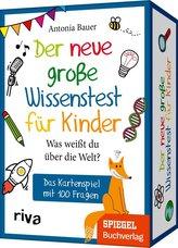Der neue große Wissenstest für Kinder - Was weißt du über die Welt?