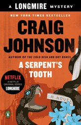 A Serpent\'s Tooth: A Longmire Mystery