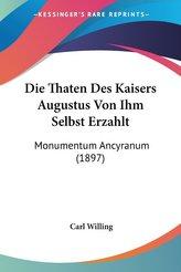 Die Thaten Des Kaisers Augustus Von Ihm Selbst Erzahlt