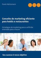 Conceito de marketing eficiente para hotéis e restaurantes