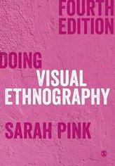 Doing Visual Ethnography