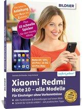 Xiaomi Redmi Note10 / 10S / 10 Pro / 10 5G - Für Einsteiger ohne Vorkenntnisse