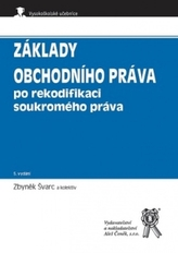 Základy obchodního práva po rekodifikaci soukromého práva, 5. vydání