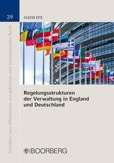 Regelungsstrukturen der Verwaltung in England und Deutschland