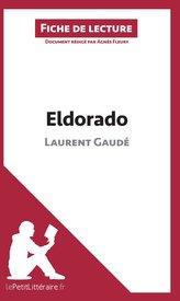 Eldorado de Laurent Gaudé (Analyse de l\'oeuvre)