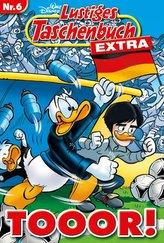 Lustiges Taschenbuch Extra - Fußball 06