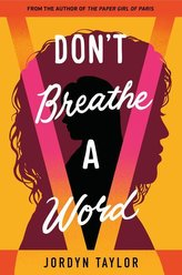 Don\'t Breathe a Word