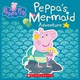 Peppa\'s Mermaid Adventure (Peppa Pig)