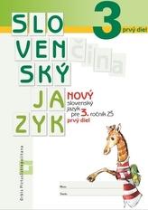 Nový slovenský jazyk pre 3. roč. ZŠ - 1. časť