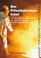 Der Privatisierungskrimi