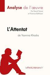 L\'Attentat de Yasmina Khadra (Analyse de l\'oeuvre)
