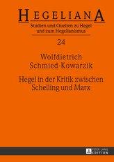 Hegel in der Kritik zwischen Schelling und Marx