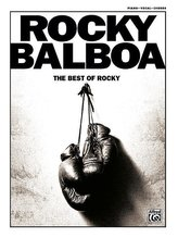 Rocky Balboa: The Best of Rocky (Piano/Vocal/Chords)