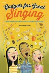 Gadgets for Great Singing!